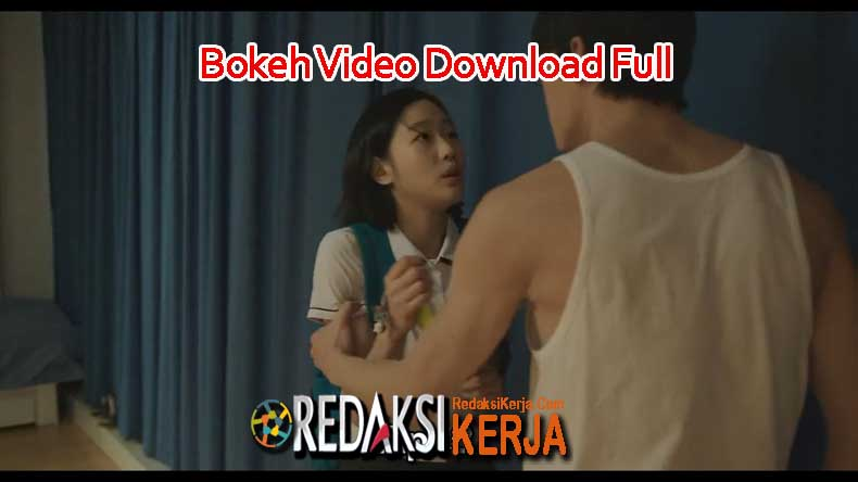 Bokeh Video Download Full